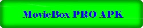 MovieBox PRO APK – MovieBox PRO