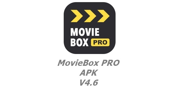 MovieBox PRO APK V4 6-Update – MovieBox PRO